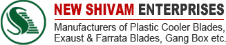 New Shivam Enterprises manufacturers of fan plastic blades, exhaust fan plastic blades, farrata fan pvc blades, cooler fan plastic blades in India